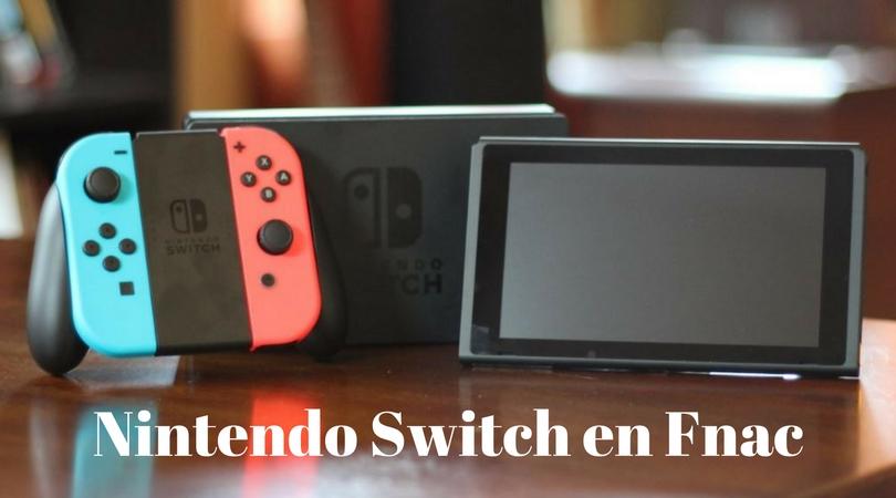 Nintendo Switch en Fnac